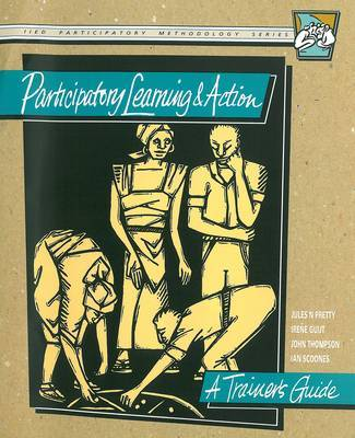 Participatory Learning and Action: A Trainers Guide by Jules N Pretty image