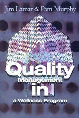 Quality Management in a Wellness Program by Jim Lamar image