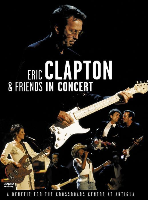 Eric Clapton & Friends in Concert on