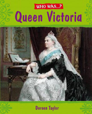 Queen Victoria? by Dereen Taylor