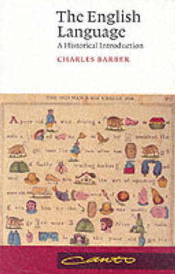 The English Language: A Historical introduction by Charles Barber