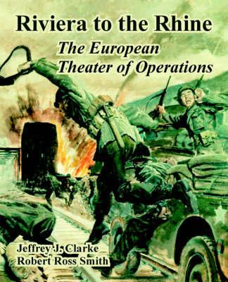 Riviera to the Rhine by Jeffrey, J. Clarke