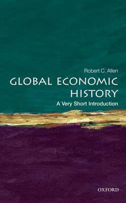 Global Economic History: A Very Short Introduction by Robert C Allen image