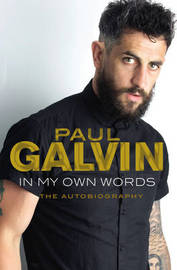 In My Own Words by Paul Galvin