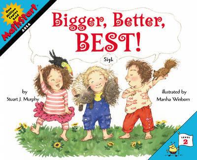 Bigger, Better, Best! by Stuart J Murphy image