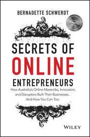 Secrets of Online Entrepreneurs by Bernadette Schwerdt