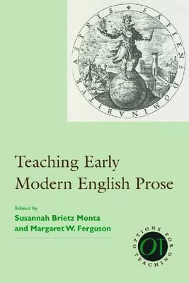 Teaching Early Modern English Prose