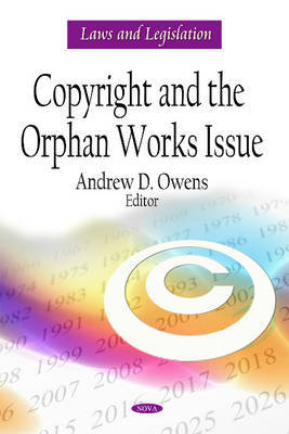 Copyright & the Orphan Works Issue