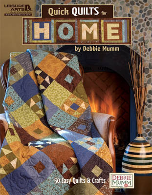 Debbie Mumm: Quick Quilts for Home by Debbie Mumm image