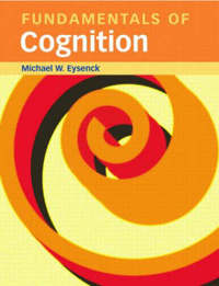Fundamentals of Cognition by Michael W. Eysenck image
