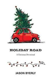 Holiday Road by Jason Byerly