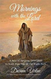 Mornings with the Lord by Doreen Virtue