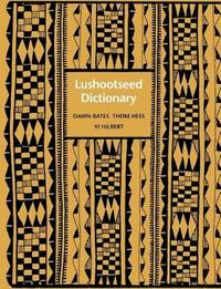 Lushootseed Dictionary by Dawn Bates