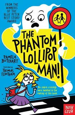 The Phantom Lollipop Man by Pamela Butchart image