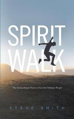 Spirit Walk by Steve Smith image