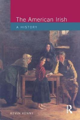 The American Irish by Kevin Kenny image