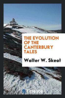 The Evolution of the Canterbury Tales by Walter W Skeat image