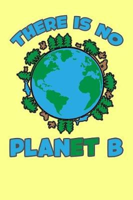 There Is No Planet B by Xenrise Publishing