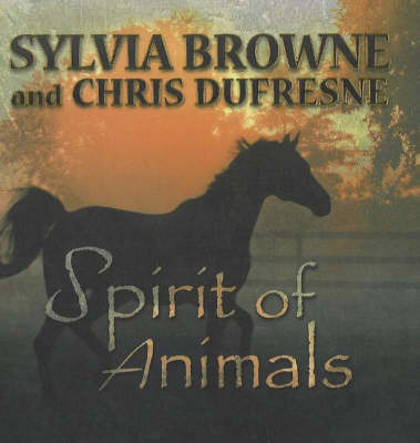Spirit of Animals by Sylvia Browne image