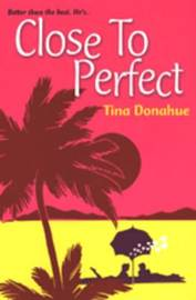 Close to Perfect by Tina Donahue image