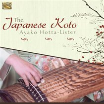 The Japanese Koto by Ayako Hotta-Lister