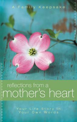Reflections from a Mother's Heart by Jack Countryman image
