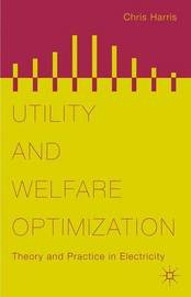 Utility and Welfare Optimization by Chris Harris