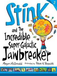 Stink And The Incredible Super-Galactic by McDonald Megan