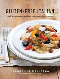 Gluten-Free Italian by Jacqueline Mallorca