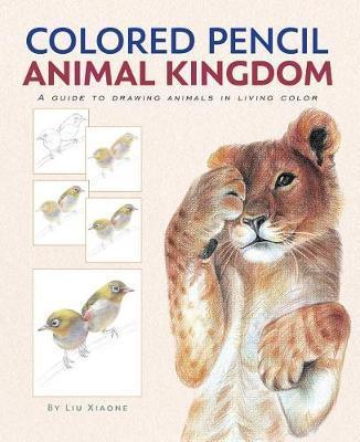 Colored Pencil Animal Kingdom by Xiaone Liu