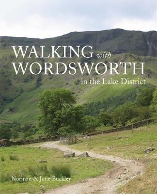 Walking with Wordsworth by Norman Buckley