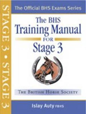 BHS Training Manual for Stage 3 by Islay Auty image