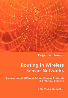 Routing in Wireless Sensor Networks by Eugen Wittmann