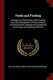 Feeds and Feeding by William Arnon Henry image