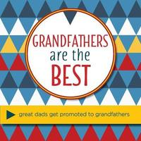 Grandfathers Are The Best by Sellers Publishing