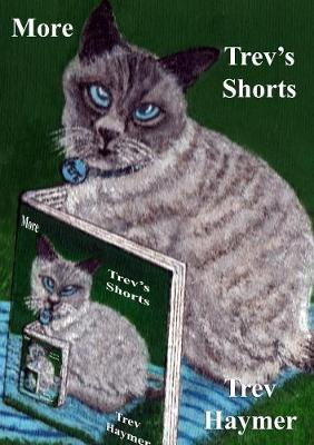 More Trev's Shorts by Trev Haymer image