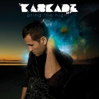 Bring The Night by Kaskade image