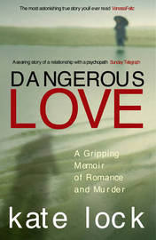 Dangerous Love by Kate Lock image
