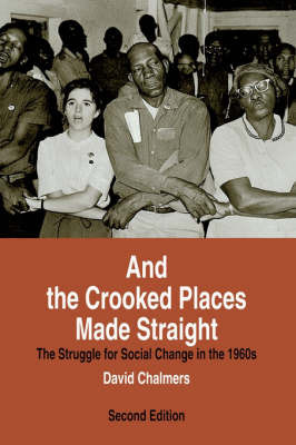 And the Crooked Places Made Straight by David M. Chalmers image