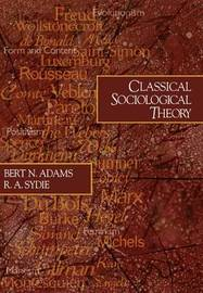 Classical Sociological Theory by Bert N. Adams image
