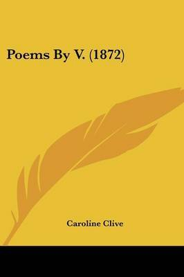 Poems By V. (1872) by Caroline Clive image