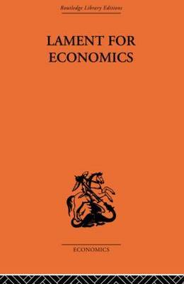 Lament for Economics by Barbara Wooton