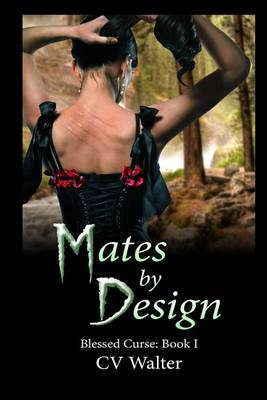 Mates by Design by C V Walter