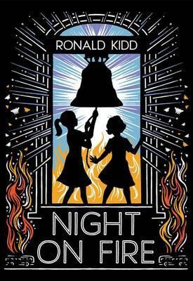 Night on Fire by Ronald Kidd