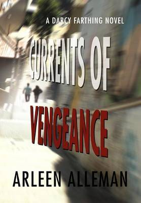 Currents of Vengeance by Arleen Alleman image