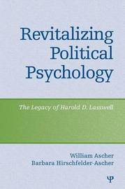 Revitalizing Political Psychology by William Ascher image