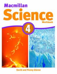 Macmillan Science Level 4 Workbook by David Glover
