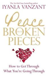 Peace From Broken Pieces by Iyanla Vanzant image