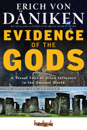 Evidence of the Gods by Erich Von Daniken