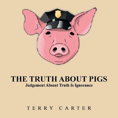 The Truth about Pigs by Terry Carter image